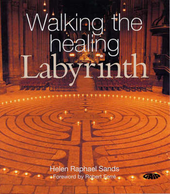 Walking the Healing Labyrinth by Helen Raphael Sands image