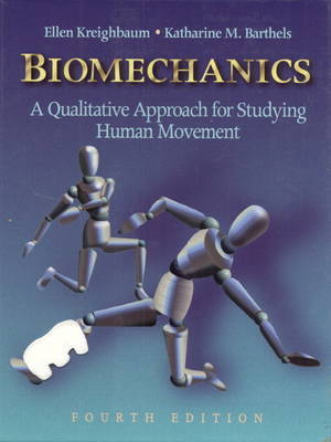 Biomechanics: A Qualitative Approach for Studying Human Movement by Ellen Kreighbaum image