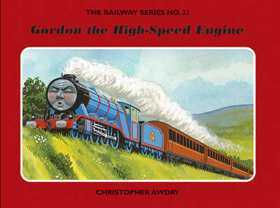 The Railway Series No. 3: Gordon the High-Speed Engine by Christopher Awdry image