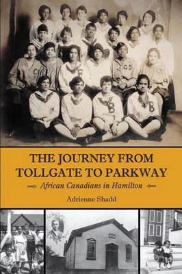 The Journey from Tollgate to Parkway by Adrienne Shadd image