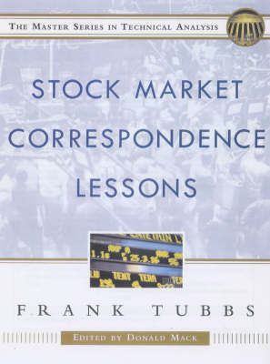 Stock Market Correspondence Lessons by Frank Tubbs