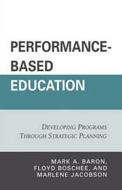 Performance-Based Education by Mark A. Baron image