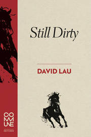 Still Dirty by David Lau