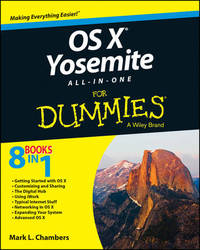 OS X Yosemite All-in-One For Dummies by Mark L Chambers