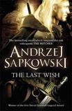 The Last Wish (The Witcher #1) (UK Edition) by Andrzej Sapkowski