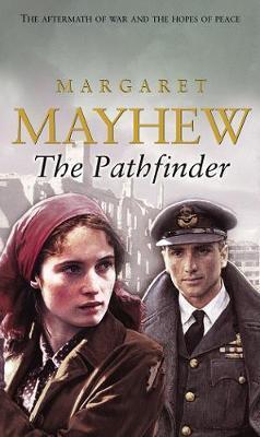 The Pathfinder by Margaret Mayhew