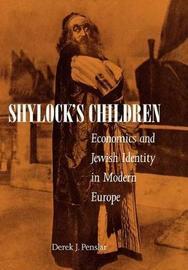 Shylock's Children by Derek J. Penslar
