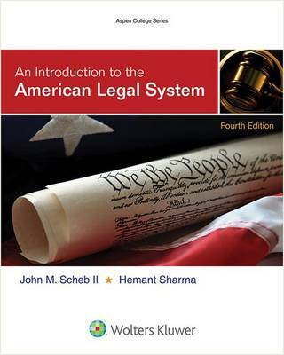 An Introduction to the American Legal System by Hemant Sharma