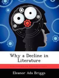 Why a Decline in Literature by Eleanor Ada Briggs