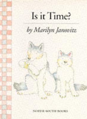 Is it Time? by Marilyn Janovitz