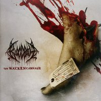 The Wacken Carnage by Bloodbath