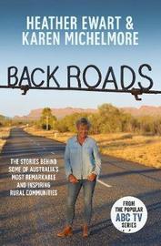 Back Roads by Heather Ewart