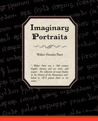 Imaginary Portraits by Walter Horatio Pater image