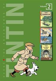Adventures of Tintin 3 Complete Adventures in 1 Volume by Herge