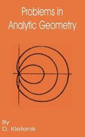 Problems in Analytic Geometry by D Kletenik image