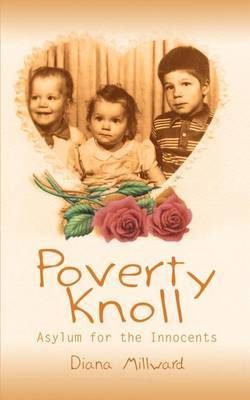 Poverty Knoll -- Asylum for the Innocents by Diana Millward image