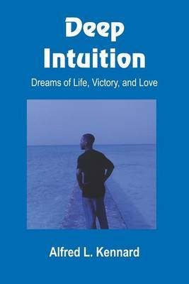 Deep Intuition by Alfred L. Kennard image