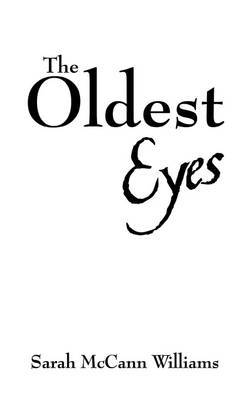 The Oldest Eyes by Sarah McCann Williams image