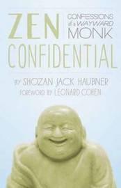Zen Confidential by Shozan Jack Haubner