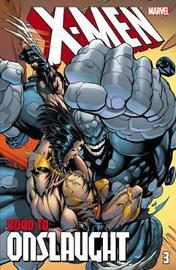 X-men: The Road To Onslaught Volume 3 by Scott Lobdell