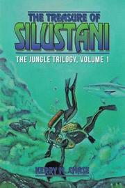 The Treasure of Silustani by Kerry M. Chase image