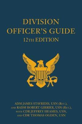 Division Officer's Guide by James Stavridis