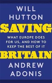 Saving Britain by Will Hutton