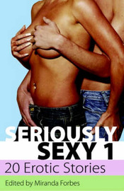 Seriously Sexy: v. 1: 20 Erotic Stories by Penelope Friday image