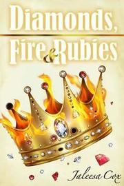 Diamonds, Fire & Rubies by Jaleesa Cox image