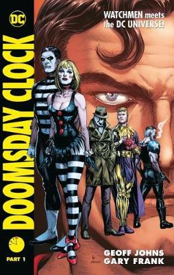Doomsday Clock Part 1 by Geoff Johns