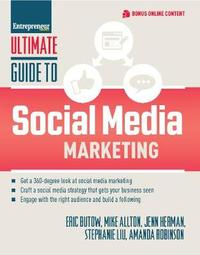 Ultimate Guide to Social Media Marketing by Eric Butow