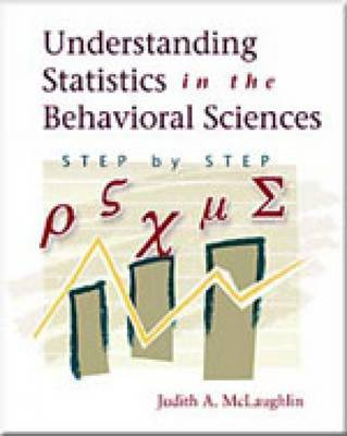 Understanding Statistics in the Behavioral Sciences: Step by Step by Judith McLaughlin image