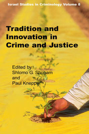 Tradition and Innovation in Crime and Justice image