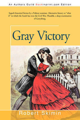Gray Victory by Robert Skimin