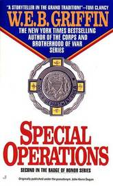 Badge of Honour II: Special Operations by W.E.B Griffin