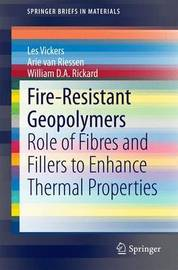 Fire-Resistant Geopolymers by Les Vickers