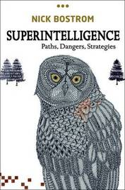 Superintelligence by Nick Bostrom
