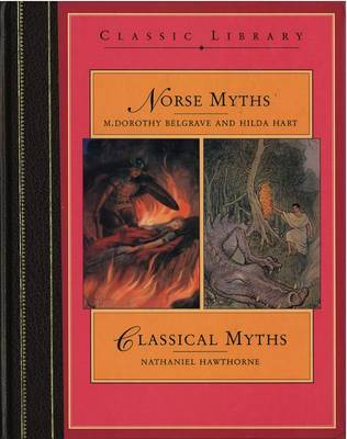 Norse Myths and Classical Myths by Dorothy M. Belgrave image