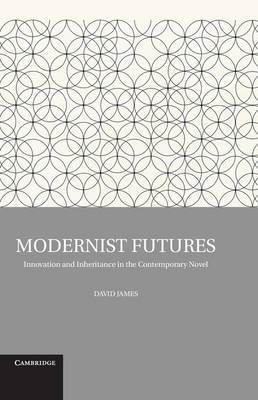 Modernist Futures by David James image