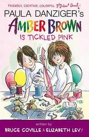 Amber Brown Is Tickled Pink by Paula Danziger