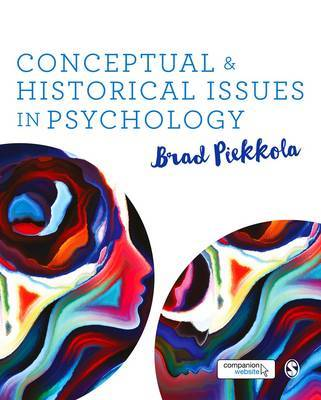 Conceptual and Historical Issues in Psychology by Brad Piekkola