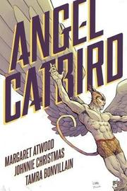 Angel Catbird Volume 1 by Margaret Atwood