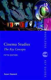 Cinema Studies by Susan Hayward