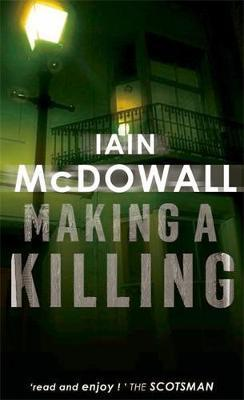 Making A Killing by Iain McDowall image