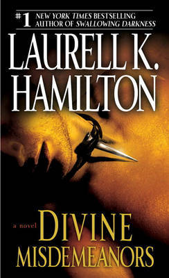 Divine Misdemeanours (Meredith Gentry #8) by Laurell K. Hamilton