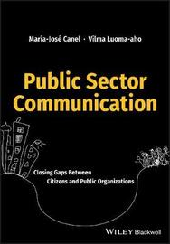 Public Sector Communication by Maria Jose Canel