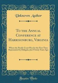 To the Annual Conference at Harrisonburg, Virginia by Unknown Author image
