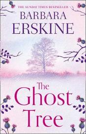 The Ghost Tree by Barbara Erskine