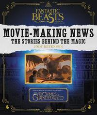 Fantastic Beasts and Where to Find Them: Movie-Making News by Jody Revenson