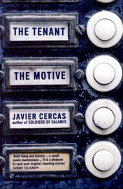 The Tenant and The Motive by Javier Cercas